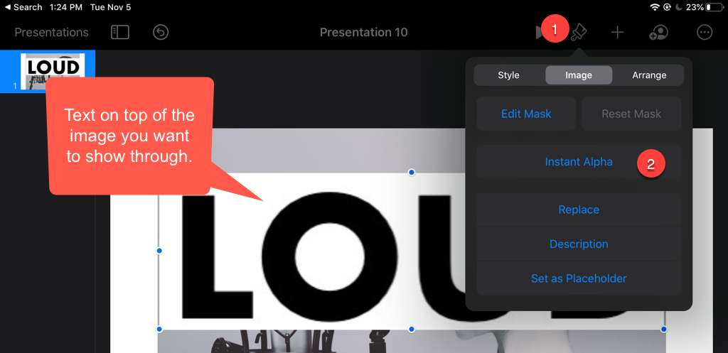 A screenshot of Keynote on the iPad. Tap the Format menu and use instant alpha to remove the color from the text.