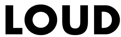 The word 'loud' in block letters.