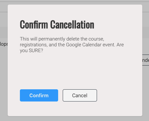 A popup asking the SuperAdmin if they are sure they want to delete all information and registrations for an event.
